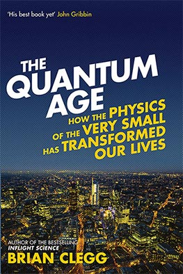 The Quantum Age (Brian Clegg)