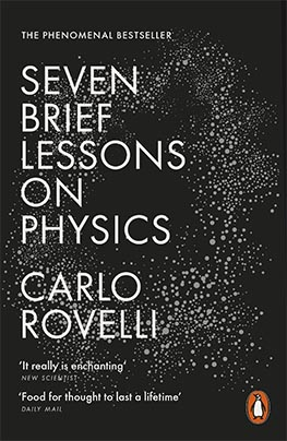 Seven Brief Lessons on Physics (Carlo Rovelli)